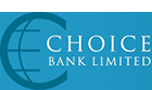 CHOICE BANK LIMITED